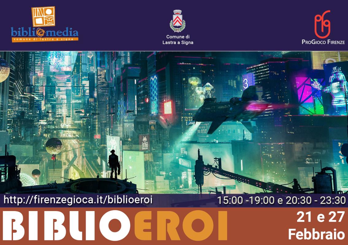 BiblioEroi in gioco a Lastra a Signa (2a edizione) – di nuovo in digitale!
